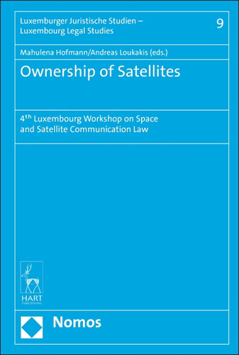 Ownership of Satellites: 4th Luxembourg Workshop on Space and Satellite Communication Law