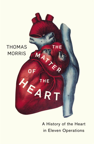 The Matter of the Heart fragile lives a heart surgeon's stories of life and death on the operating table