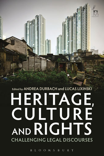 Heritage, Culture and Rights: Challenging Legal Discourses documents of the african commission on human and peoples rights volume ii 1999 2007