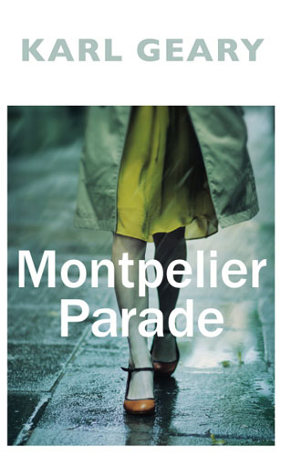 Montpelier Parade the lonely polygamist – a novel