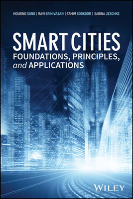 Smart Cities: Foundations, Principles and Applications norman god that limps – science and technology i n the eighties