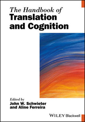 The Handbook of Translation and Cognition the handbook of translation and cognition