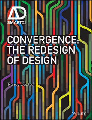 Convergence: The Redesign of Design seeing things as they are