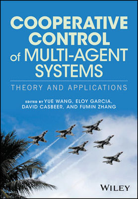 Cooperative Control of Multi-Agent Systems: Theory and Applications advancing the state of the art in the analysis of multi agent systems