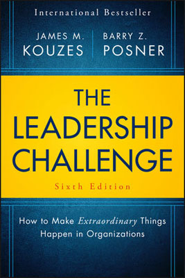 The Leadership Challenge: How to Make Extraordinary Things Happen in Organizations mastering leadership an integrated framework for breakthrough performance and extraordinary business results