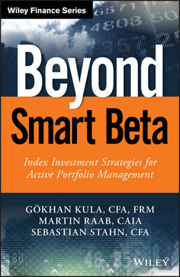 Beyond Smart Beta: Index Investment Strategies for Active Portfolio Management david abner j visual guide to etfs
