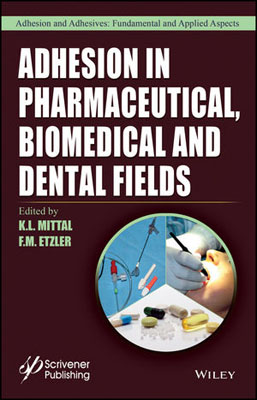Adhesion in Pharmaceutical, Biomedical, and Dental Fields shaveta kaushal and atamjit singh pal dental implants and its design