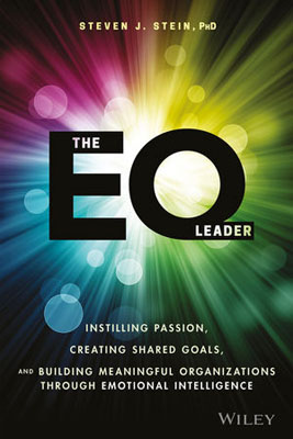 The EQ Leader: Instilling Passion, Creating Shared Goals, and Building Meaningful Organizations through Emotional Intelligence thinking about leadership