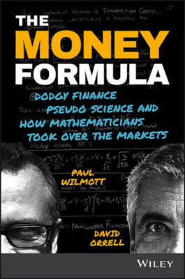 The Money Formula: Dodgy Finance, Pseudo Science, and How Mathematicians Took Over the Markets наземный высокий светильник maytoni fifth avenue s710 120 61 b