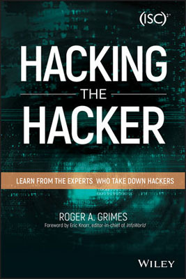 Hacking the Hacker: Learn From the Experts Who Take Down Hackers christopher hadnagy social engineering the art of human hacking