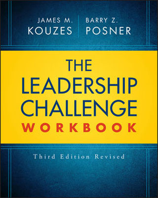 The Leadership Challenge Workbook Revised james m kouzes learning leadership the five fundamentals of becoming an exemplary leader