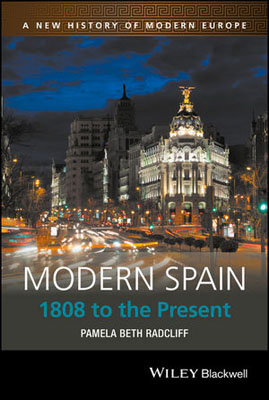 Modern Spain: 1808 to the Present richard j reid a history of modern africa 1800 to the present