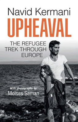 Upheaval: The Refugee Trek through Europe driven to distraction