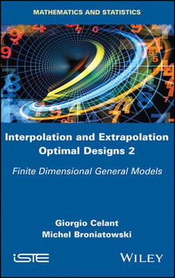 Interpolation and Extrapolation Optimal Designs 2: Finite Dimensional General Models non linear theory of elasticity and optimal design