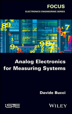 Analog Electronics for Measuring Systems analog interfacing to embedded microprocessor systems