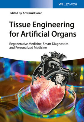 Tissue Engineering for Artificial Organs: Regenerative Medicine, Smart Diagnostics and Personalized Medicine a princess of mars