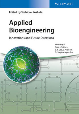 Applied Bioengineering: Innovations and Future Directions under one cover eleven stories