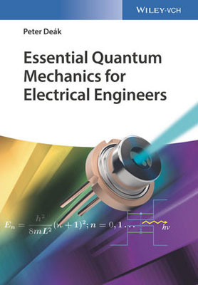 Essential Quantum Mechanics for Electrical Engineers the ladder operator method in quantum mechanics