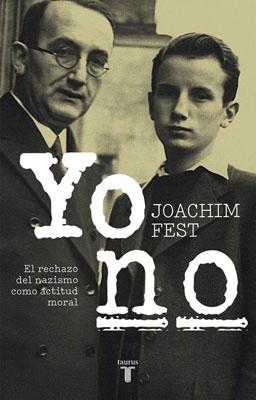 Yo No (El Rechazo Del Nazismo Como Actitud Moral) Pero como vivio el mismo, nacido en 1926, el nazismo, la guerra y...