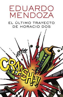 цена на El Ultimo Trayecto De Horacio Dos