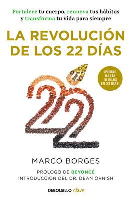 La Revolucion De Los 22 Dias los dias felices