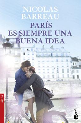 Paris Es Siempre Una Buena Idea