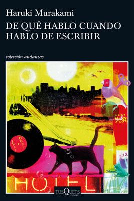 De Que Hablo Cuando Hablo De Escribir haruki murakami norra mets