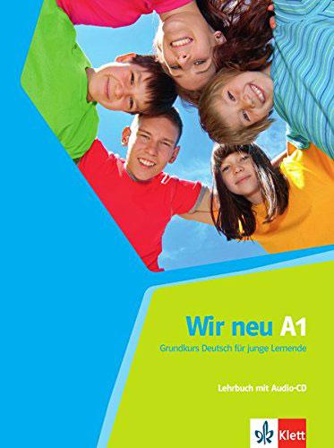 Wir neu A1: Grundkurs Deutsch fur junge Lernende: Lehrbuch (+ CD) все цены