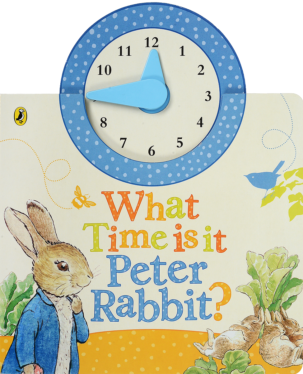 What Time Is It, Peter Rabbit? what s the time maisy