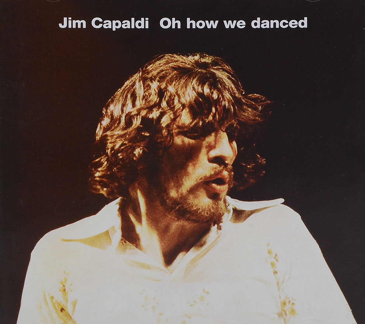 Jim Capaldi. Oh How We Danced
