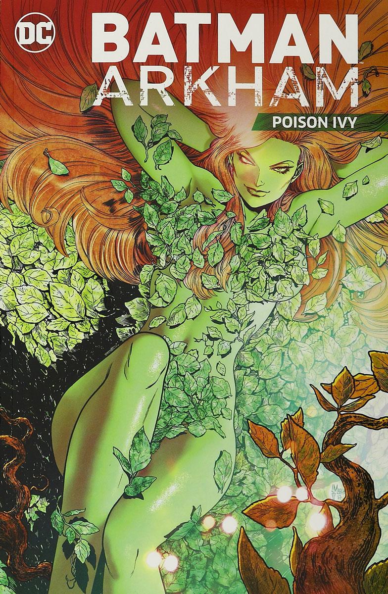 Batman Arkham: Poison Ivy batman arkham poison ivy