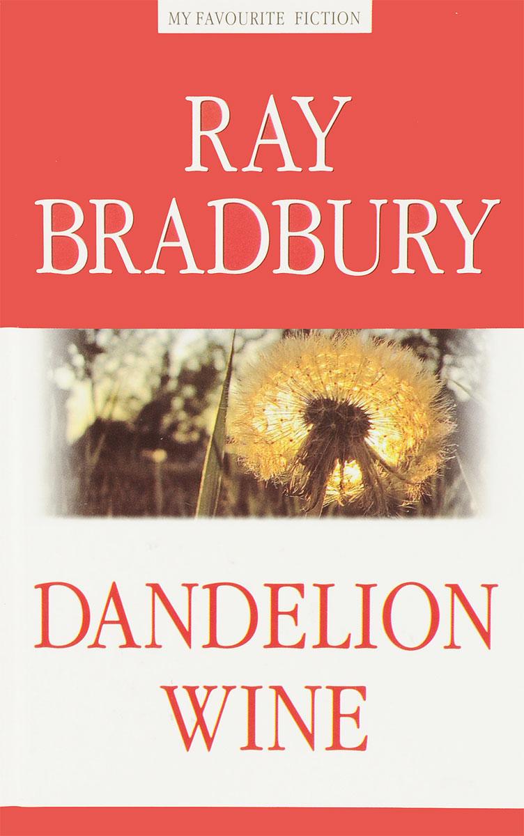 Ray Bradbury Dandelion Wine bradbury r the stories of ray bradbury