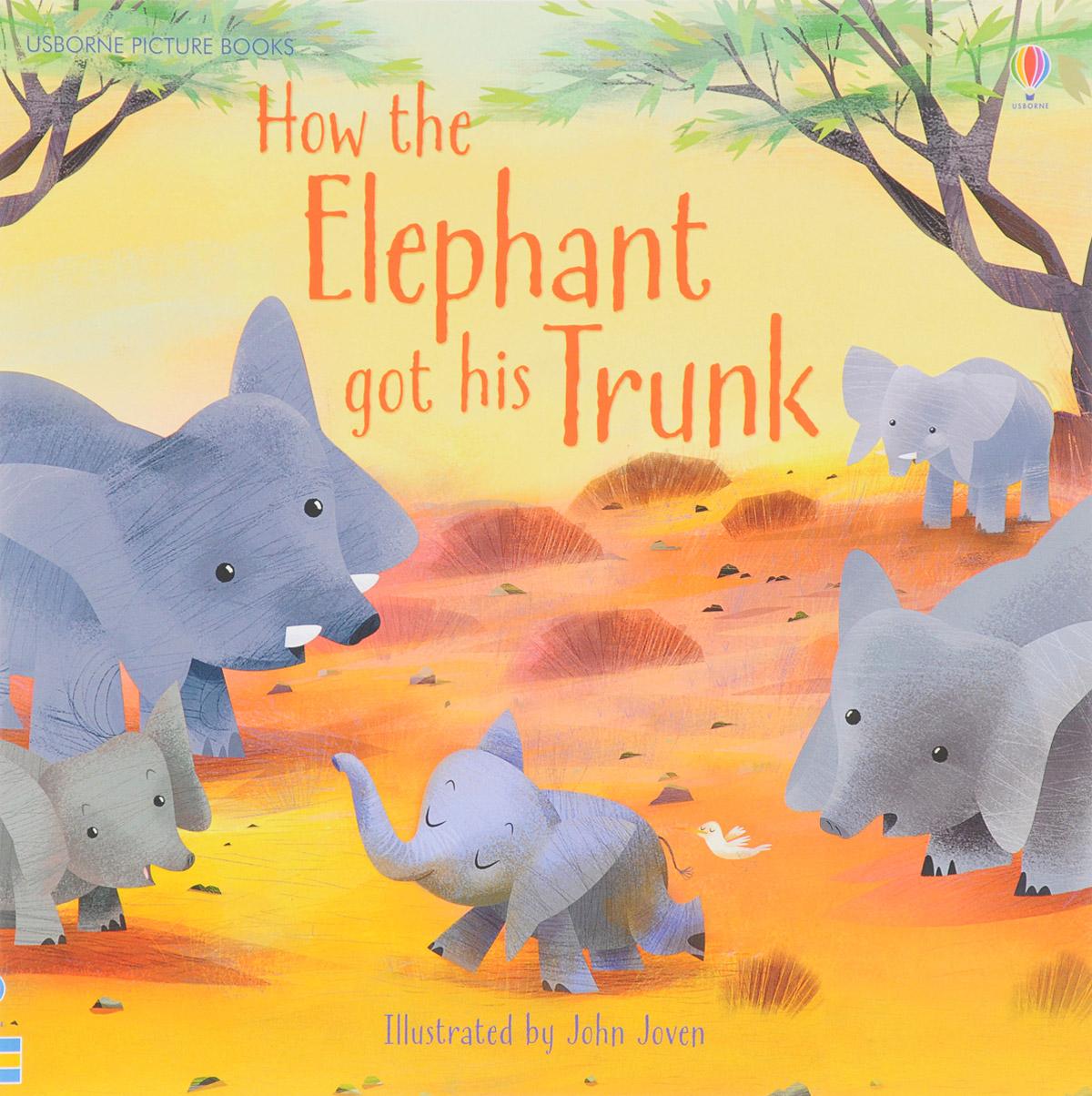 купить How the elephant got his trunk дешево