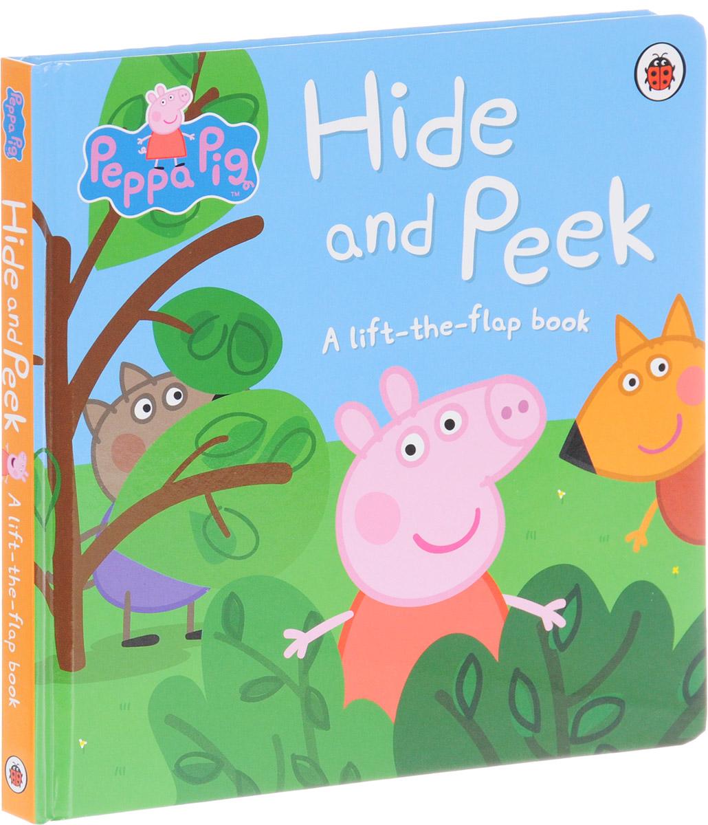 Hide and Peek: A Lift-the-Flap Book peppa pig peppa hide and seek search