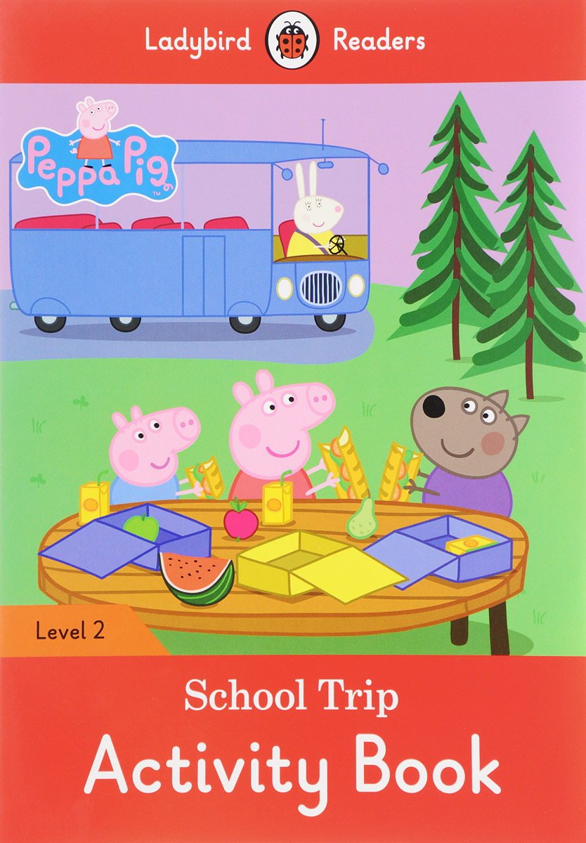 Peppa Pig: School Trip: Activity Book: Level 2 sly fox and red hen activity book level 2