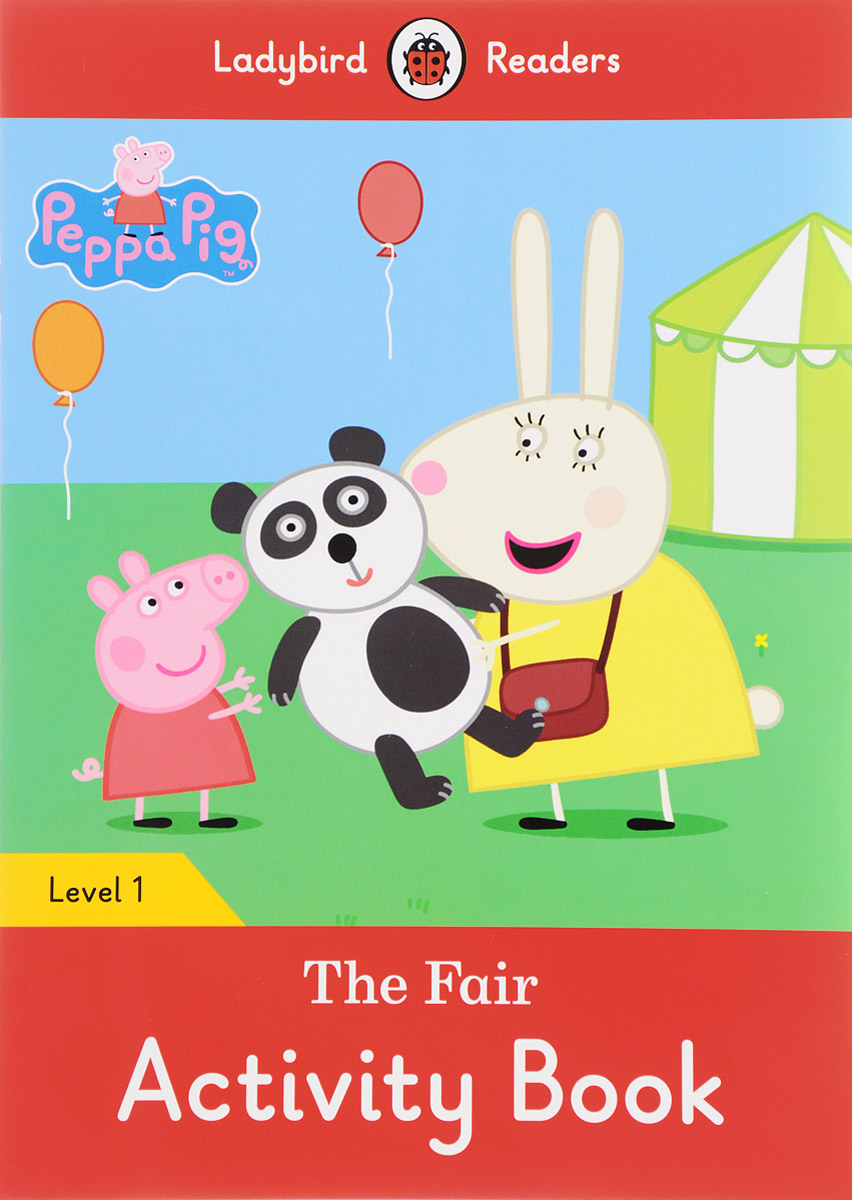 Peppa Pig: The Fair: Activity Book: Level 1 mastering arabic 1 activity book