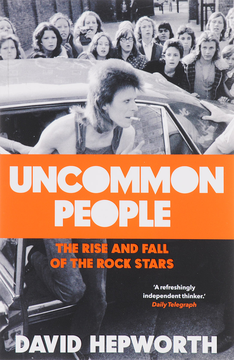 Uncommon People: The Rise and Fall of The Rock Stars the time of our lives