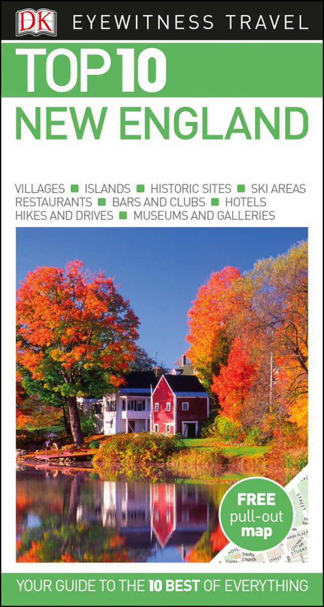 Фото Top 10 New England dk eyewitness top 10 travel guide scotland