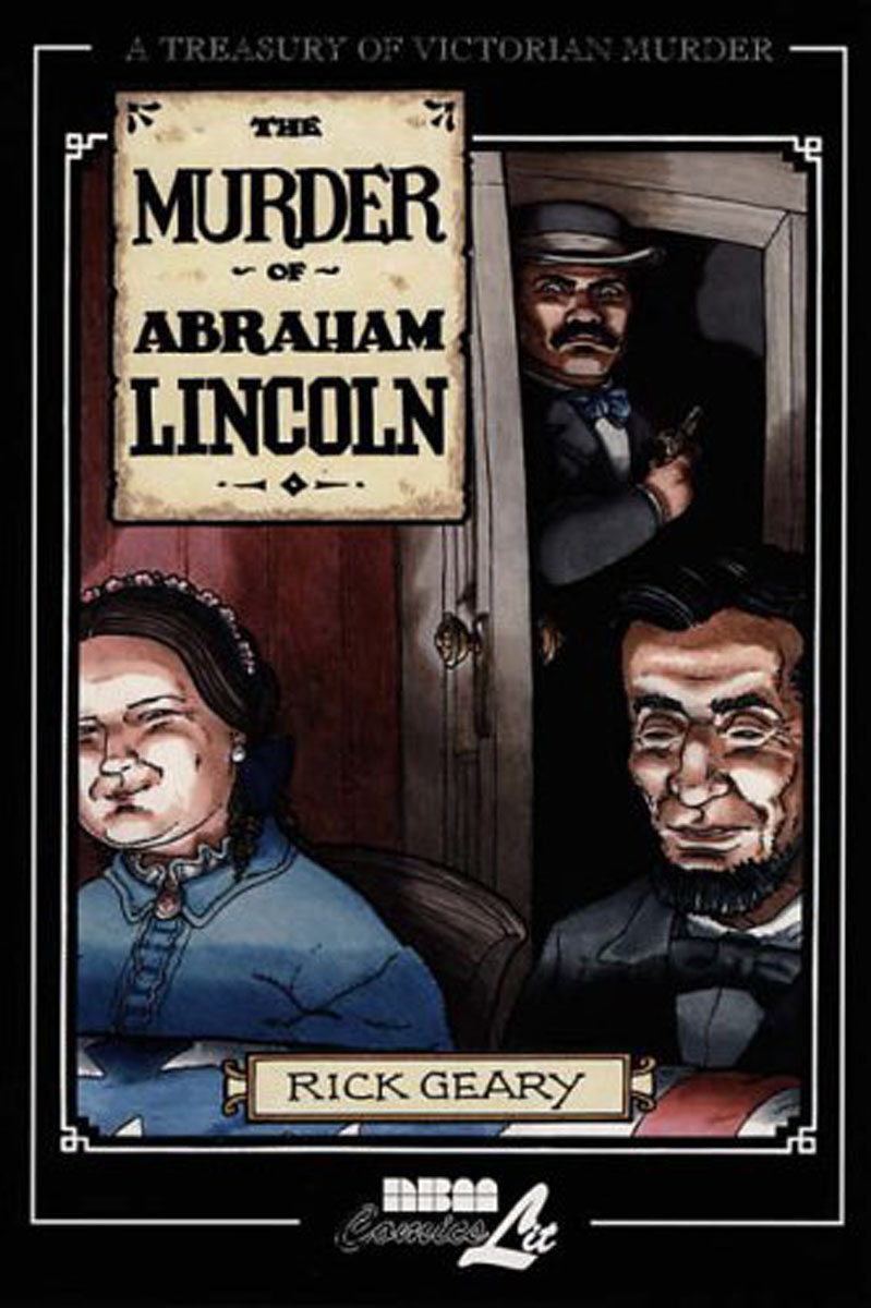MURDER OF ABRAHAM LINCOLN the last best hope of earth – abraham lincoln