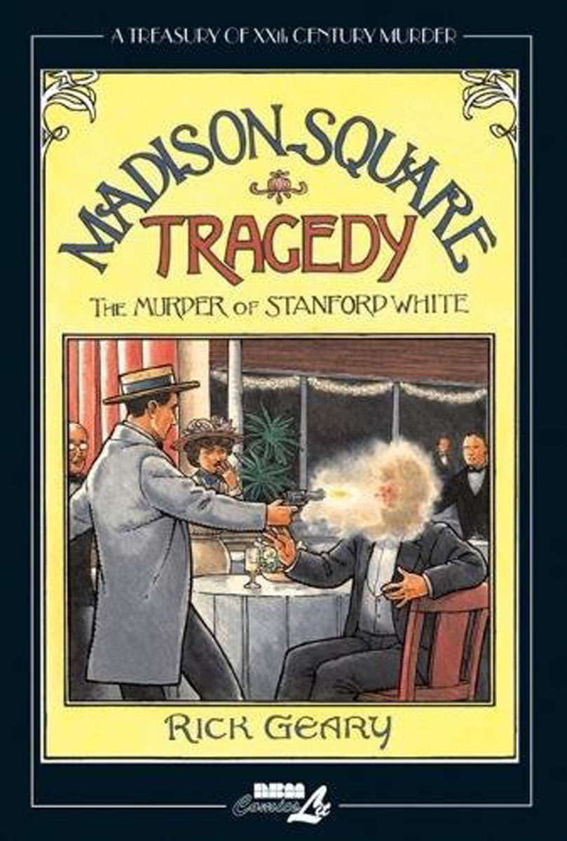 Treasury of XXth Century Murder: Madison Square Tragedy the heir