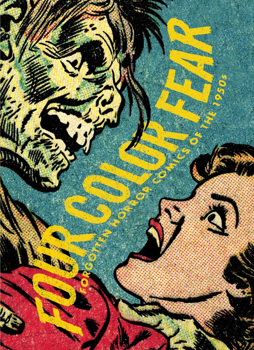 Four Color Fear the mammoth book of best new horror