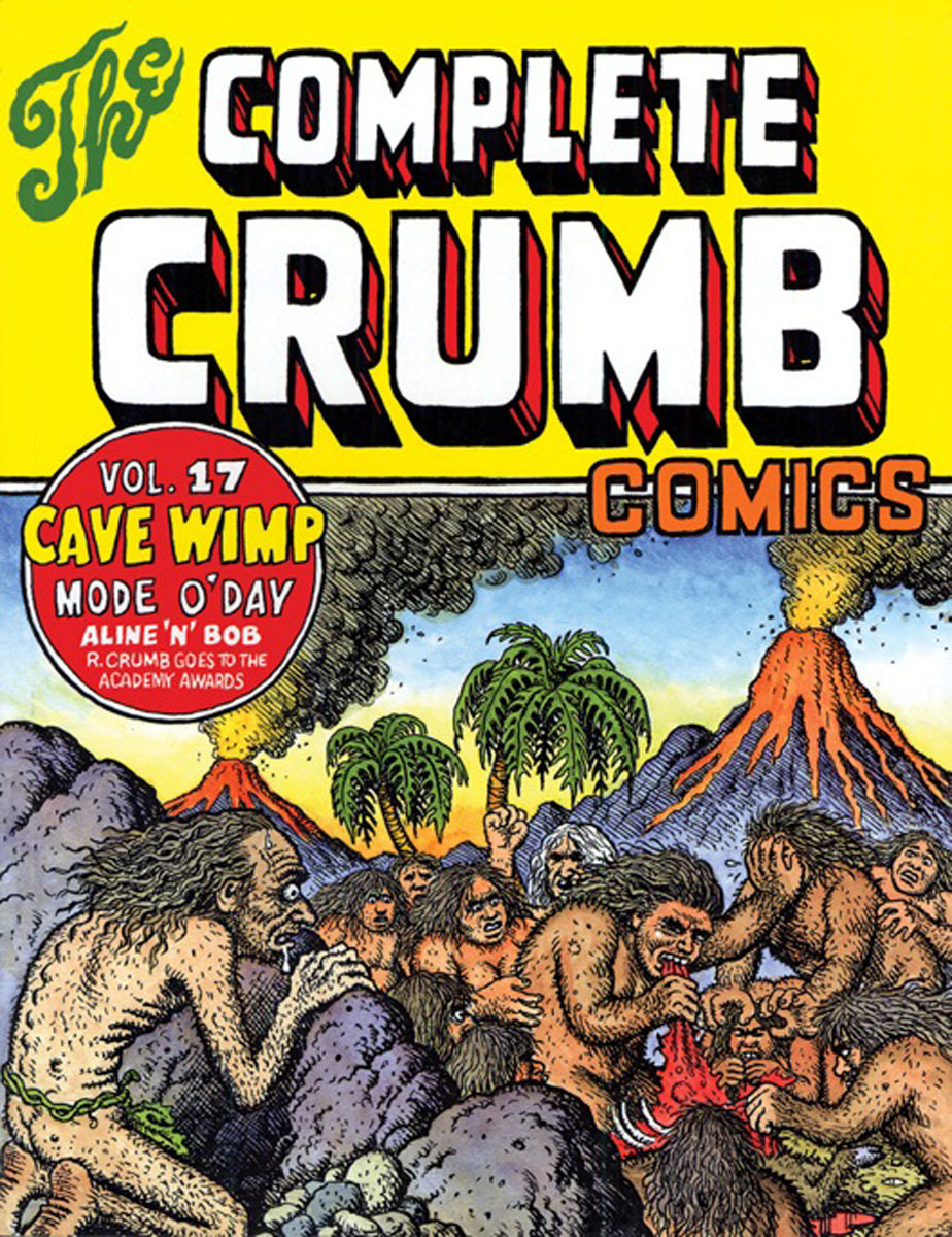 The Complete Crumb Comics Vol. 17 earth 2 society vol 3 a whole new world