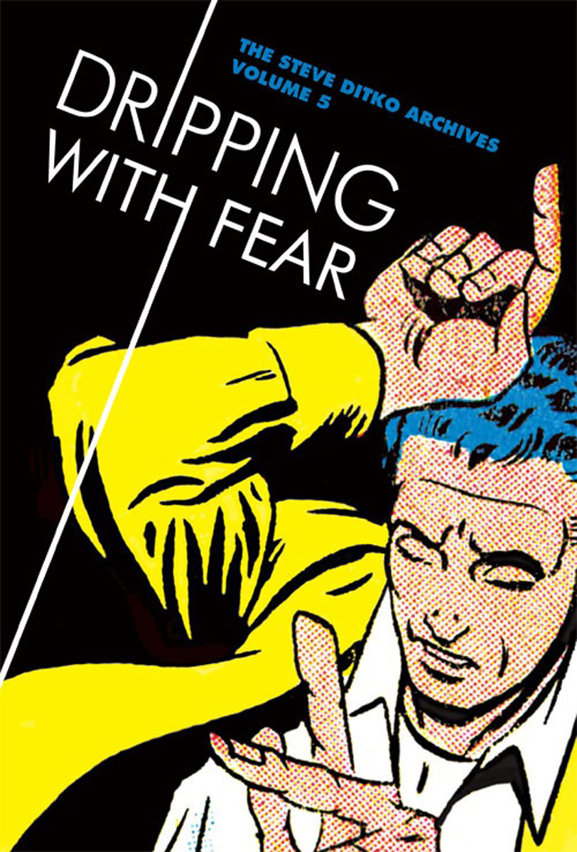 Dripping With Fear: The Steve Ditko Archives Vol. 5 steve cockram 5 voices