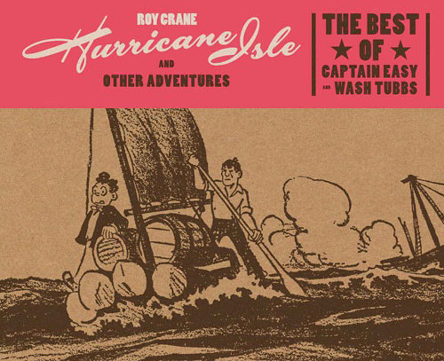 Hurricane Isle and Other Adventures: The Best of Captain Easy and Wash Tubbs dayle a c the adventures of sherlock holmes рассказы на английском языке