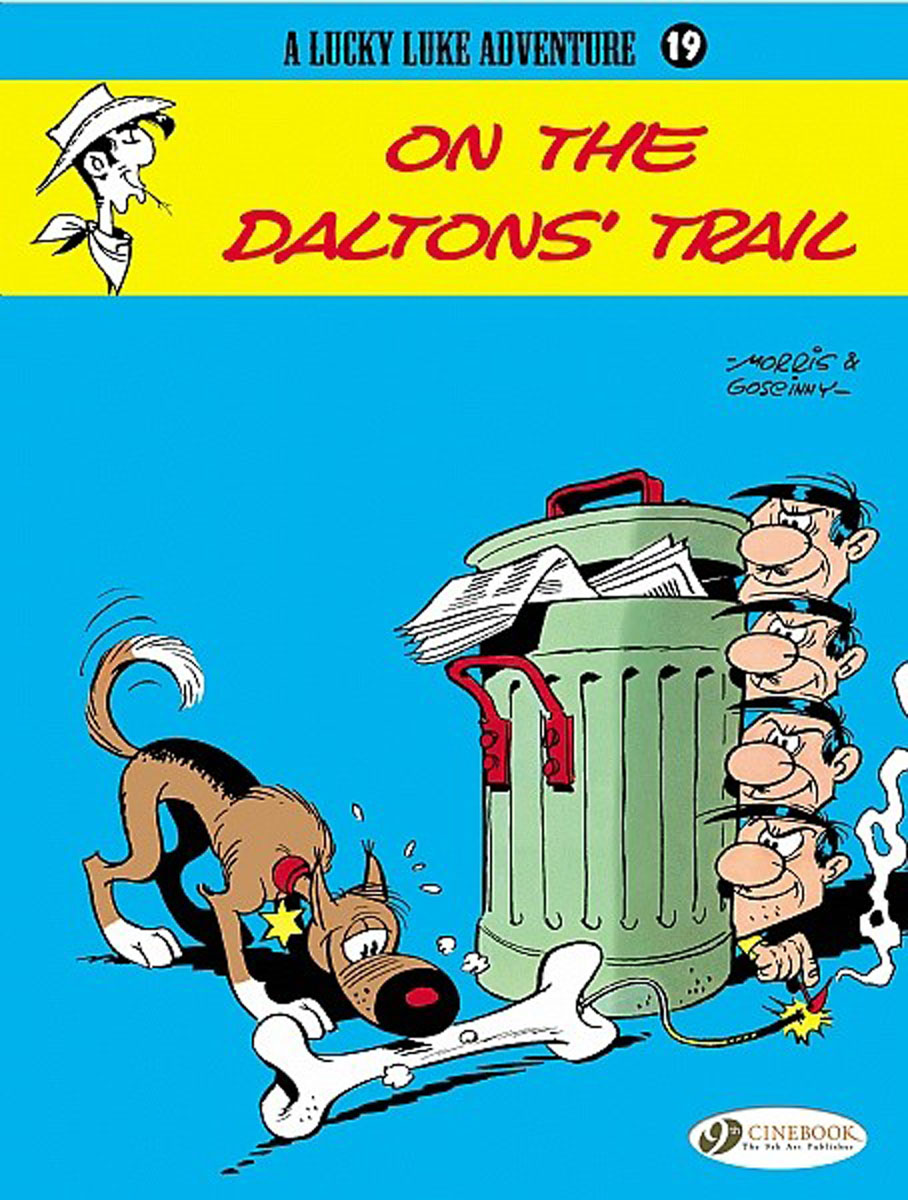 Lucky Luke Vol.19: On the Daltons' Trail lucky luke vol 60 the ballad of the daltons