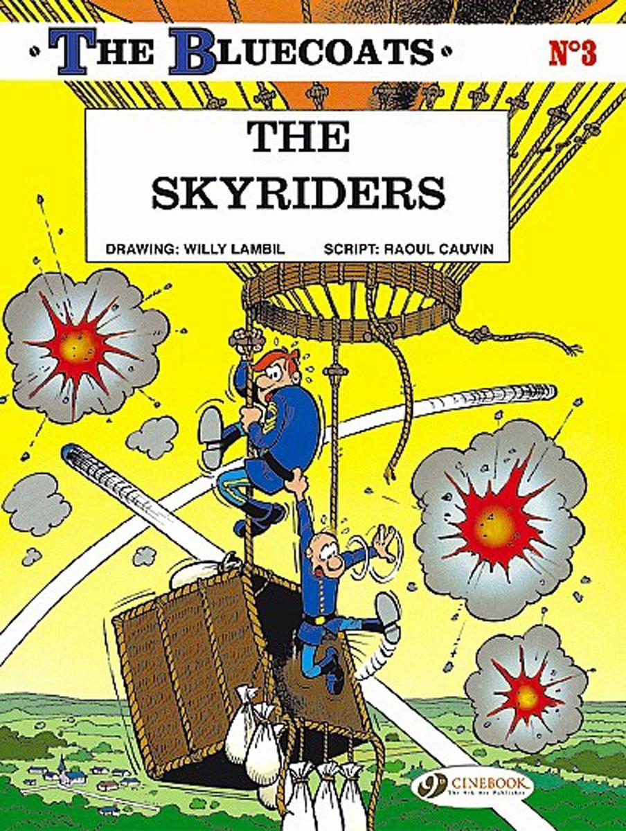 Bluecoats, The Vol.3: The Skyriders bluecoats the vol 4 the greenhorn