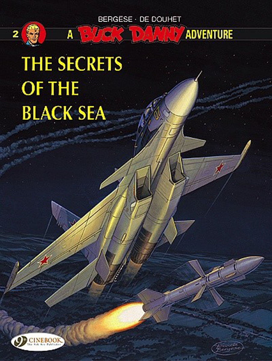 Buck Danny Vol.2: The Secrets of the Black Sea last templar vol 3 the the sunken church