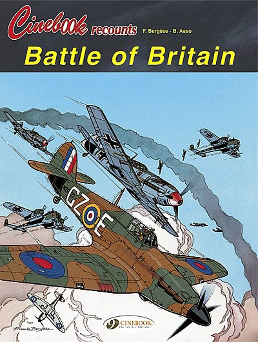 Cinebook Recounts: Battle of Britain the battle of britain