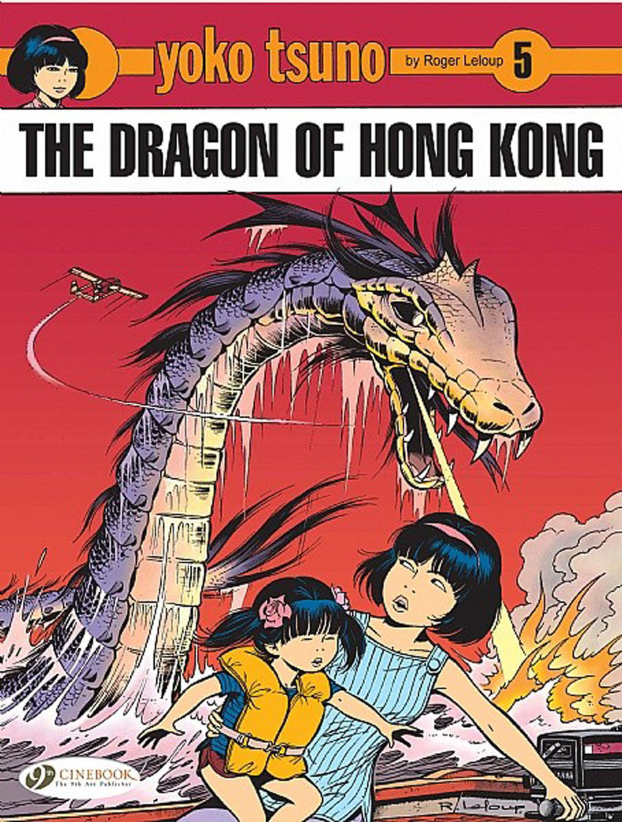 Yoko Tsuno Vol.5: The Dragon of Hong Kong massive vol 3 the