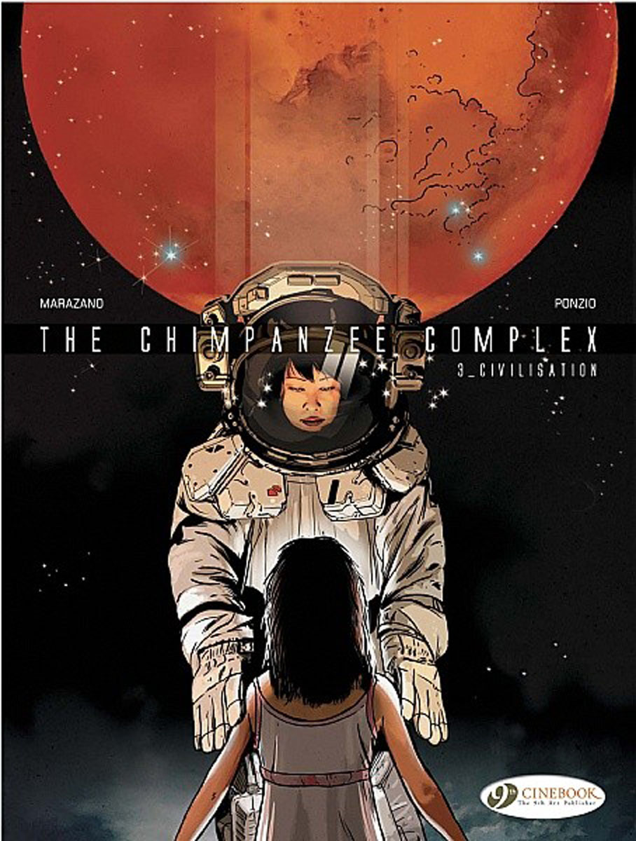 Chimpanzee Complex, The Vol.3: Civilisation earth 2 vol 3 battle cry the new 52